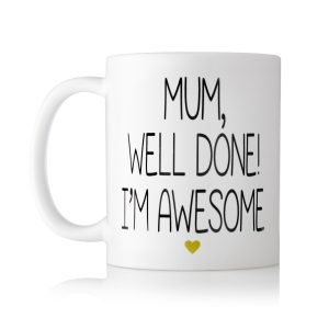 Baby Touch Wll done mum im awesome Mug
